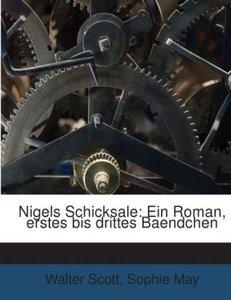 Nigels Schicksale: Ein Roman, erstes bis drittes Baendchen