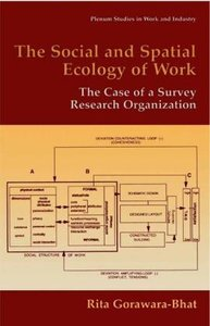 The Social and Spatial Ecology of Work