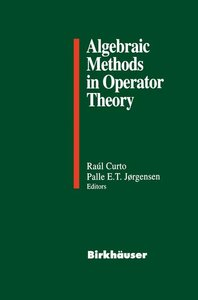 Algebraic Methods in Operator Theory