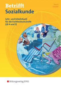 Betrifft Sozialkunde. Lehr- und Arbeitsbuch für die Fachhochschu