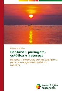 Pantanal: paisagem, estética e natureza