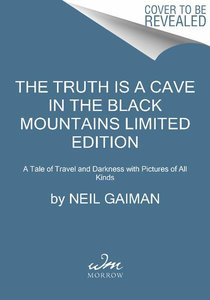 The Truth is a Cave in the Black Mountains. Limited Edition