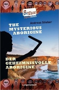 The Mysterious Aborigine - Der geheimnisvolle Aborigine