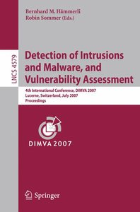 Detection of Intrusions and Malware, and Vulnerability Assessmen