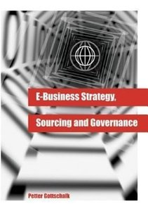 E-Business Strategy, Sourcing and Governance