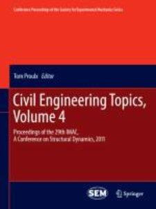 Civil Engineering Topics, Volume 4