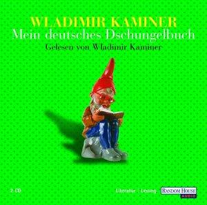 Mein deutsches Dschungelbuch. 2 CDs