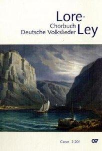 Lore-Ley, Chorbuch Deutsche Volkslieder. Bd.1