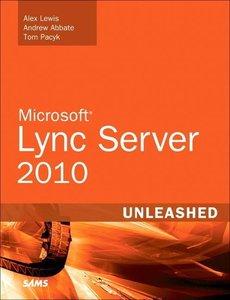 Microsoft Lync Server 2010 Unleashed