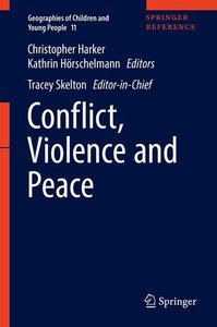 Conflict, Violence and Peace