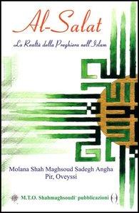Al-Salat: La Realta della Preghiera nell\' Islam
