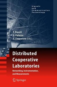 Distributed Cooperative Laboratories: Networking, Instrumentatio