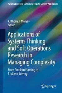 Applications of Systems Thinking and Soft Operations Research in