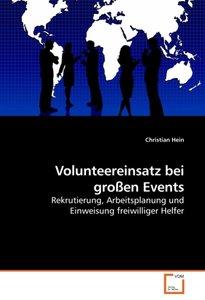 Volunteereinsatz bei großen Events
