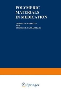 Polymeric Materials in Medication