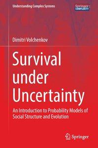 Survival under Uncertainty