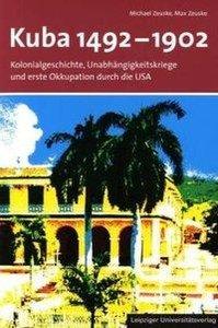 Kuba 1492 - 1902