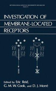 Investigation of Membrane-Located Receptors