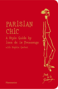 The Parisian Guide to Chic