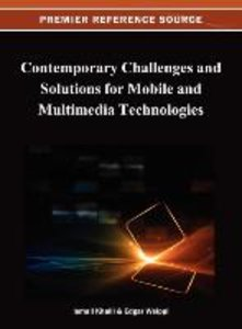 Contemporary Challenges and Solutions for Mobile and Multimedia