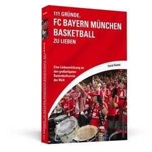 111 Gründe, FC Bayern München Basketball zu lieben