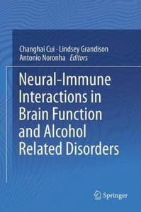 Neural-Immune Interactions in Brain Function and Alcohol Related