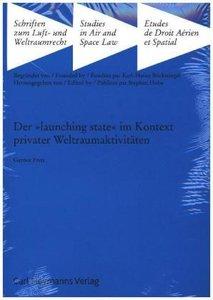 Der »launching state« im Kontext privater Weltraumaktivitäten