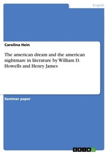 The american dream and the american nightmare in literature by W