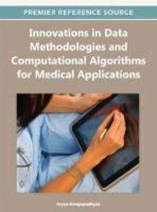 Innovations in Data Methodologies and Computational Algorithms f