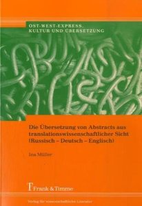 Die Übersetzung von Abstracts aus translationswissenschaftl. Sic