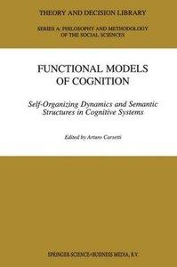 Functional Models of Cognition