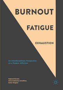 Burnout, Fatigue, Exhaustion