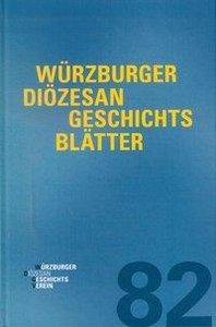 Würzburger Diözesangeschichtsblätter 82 (2019)