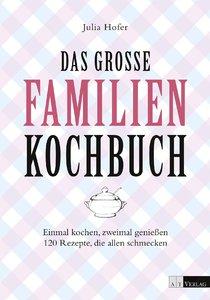 Das grosse Familienkochbuch