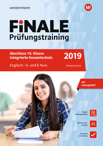 Finale Prüfungstraining 2019 - Abschluss 10. Klasse Integrierte