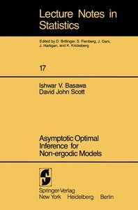 Asymptotic Optimal Inference for Non-ergodic Models