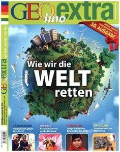 GEOlino extra Wie wir die Welt retten