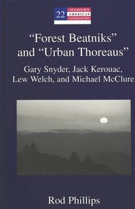 'Forest Beatniks' and 'Urban Thoreaus'