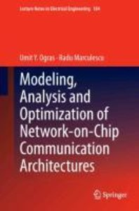 Modeling, Analysis and Optimization of Network-on-Chip Communica