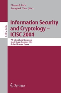Information Security and Cryptology - ICISC 2004