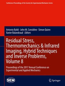 Residual Stress, Thermomechanics & Infrared Imaging, Hybrid Tech