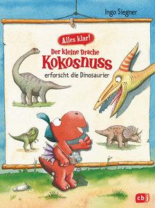 Alles klar! Der kleine Drache Kokosnuss erforscht... Die Dinosau