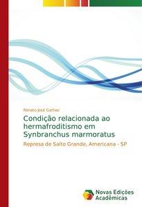 Condição relacionada ao hermafroditismo em Synbranchus marmoratu