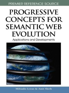 Progressive Concepts for Semantic Web Evolution: Applications an