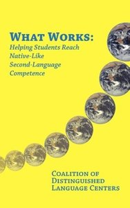 What Works: Helping Students Reach Native-Like Second-Language C