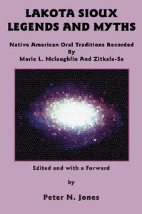 Lakota Sioux Legends and Myths