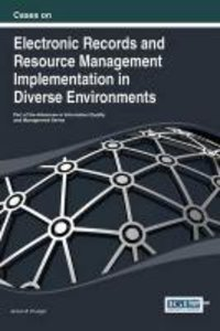 Cases on Electronic Records and Resource Management Implementati