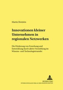 Innovationen kleiner Unternehmen in regionalen Netzwerken