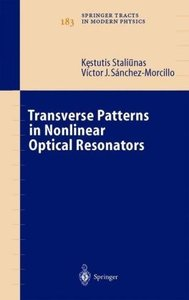 Transverse Patterns in Nonlinear Optical Resonators
