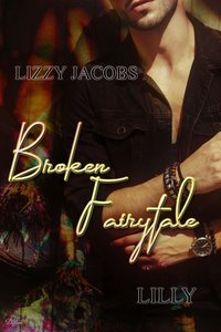 Broken Fairytale: Lilly